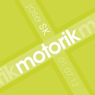 jose SK - Motorik 6 (01.07.12)
