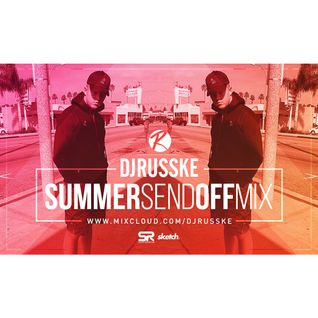 @DJRUSSKE - Summer Send Off M1X