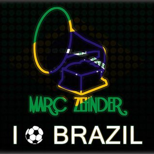 Marc Zehnder - I Love Brazil Mix