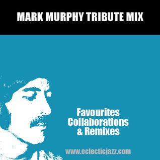 Mark Murphy Tribute Mix