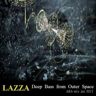 (NEW) Lazza: Deep Bass from Outer Space - jan 2013