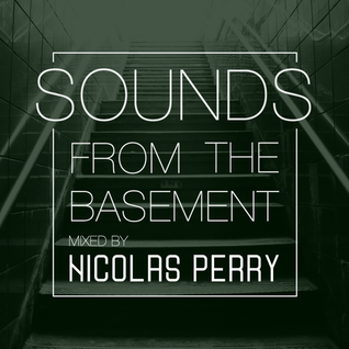 Sounds From The Basement - Podcast 002 (Sept 2016)