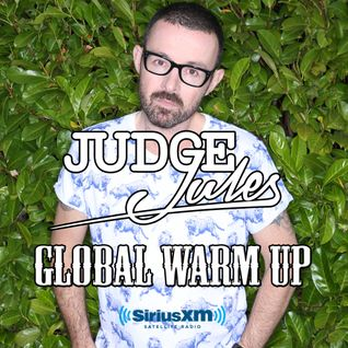 JUDGE JULES PRESENTS THE GLOBAL WARM UP EPISODE 566