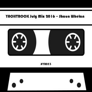 July Mix 2016 - Shaun Whelan