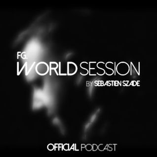 World Session 463 by Sébastien Szade (Club FG Broadcast)