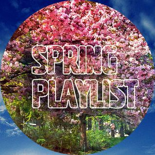 SPRING PLAYLIST (mixed by BEAT BONER)