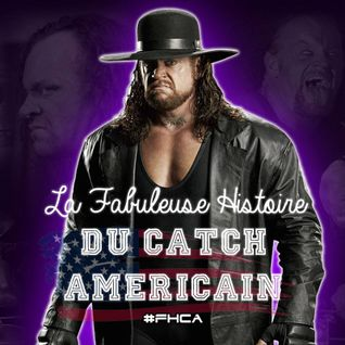 La Fabuleuse Histoire du Catch Américain - 014 The Undertaker