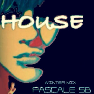 Pascale SB - House Winter Mix