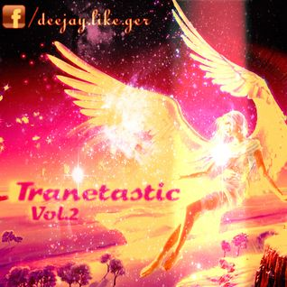 Trancetastic Vol.2