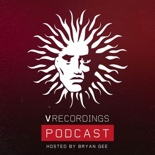 V Recordings Podcast 045 - Hosted by Bryan Gee
