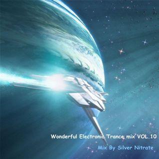 Wonderful Electronic Trance mix VOL.10