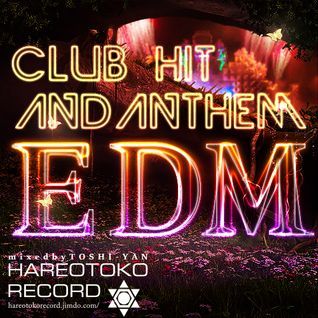 CLUB HIT and ANTHEM EDM 2015summer