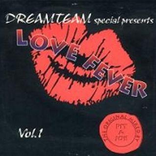 Dreamteam Love Fever 1