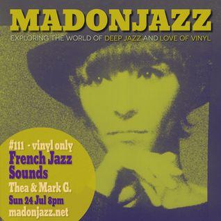 MADONJAZZ #111 - French Jazz Sounds