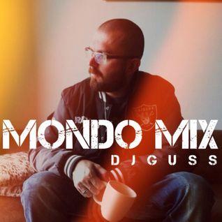 DJ GUSS - Mondo Mix