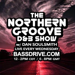 Northern Groove Show [2016.08.24] Dan Soulsmith on BassDrive