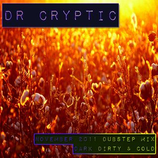 Dr Cryptic - November 2011 Dubstep Mix