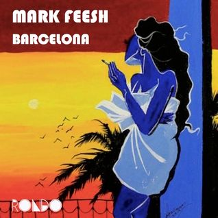 Rondo Presents Mark Feesh Summer Session