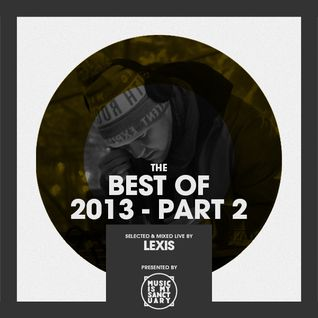 LEXIS' Best of 2013 (Part 2)