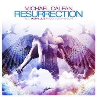 Michael Calfan & Axwell - Levels Of Resurrection (DJ MB Bootleg)
