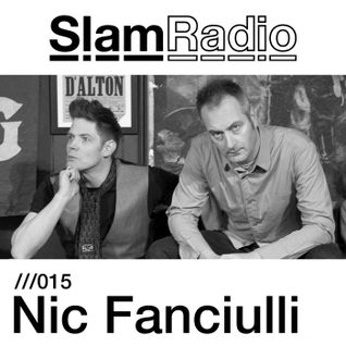 Slam Radio - 015 Nic Fanciulli