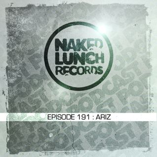 Naked Lunch PODCAST #191 - ARIZ