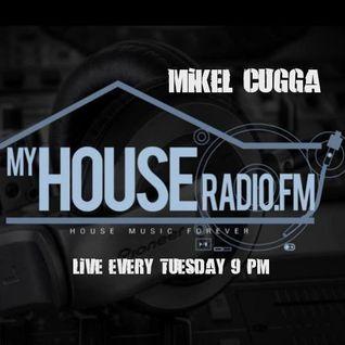 Mikel CuGGa Live myHouseradioFM 29.11.16