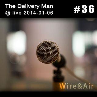 TDM @ live 2014-01-06 - Wire&Air (Ann Special #36)