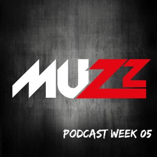 DJ Muzz Podcast Week 05