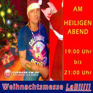 LaBil[l]: WEIHNACHTSMESSE@CUEBASE-FM.DE X-MAS RAVE CODE 121224 RED (24. Dez. 2012)