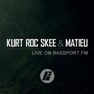 KurtRocSkee & Matieu Live at Bassport FM (21.05.2014)