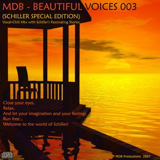 MDB - BEAUTIFUL VOICES 003 (SCHILLER SPECIAL EDITION)