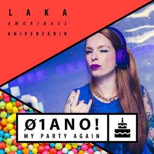 DJ LAKA MINIMIX - MY PARTY AGAIN #12