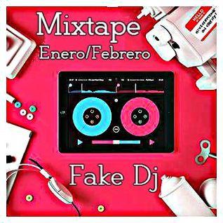 Mixtape Enero- Febrero 2015 @ Fake Dj