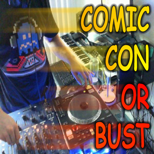 Comic Con or Bust: Super-Geek Dance Mix