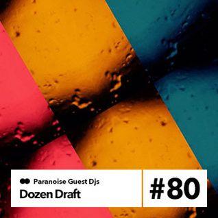 Dozen Draft - Guest Mix #80