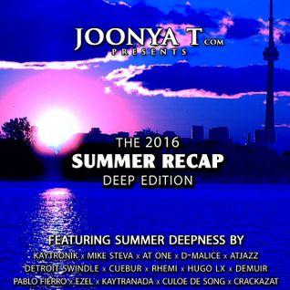 THE 2016 SUMMER RECAP [DEEP EDITION]