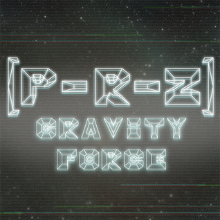 [P-R-Z] - Gravity Force Mix
