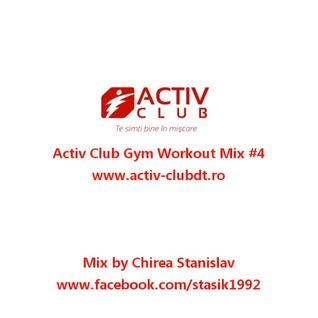 ACTIV CLUB GYM WORKOUT MIX #4 by Chirea Stanislav
