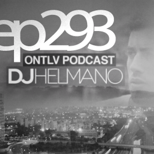 ONTLV PODCAST - Trance From Tel-Aviv - Episode 293 - Mixed By DJ Helmano