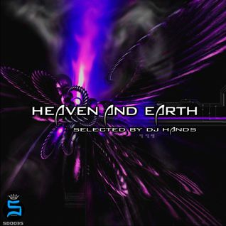 Heaven And Earth (Mixed By Dj Hands) (Solid Recordings 2014)
