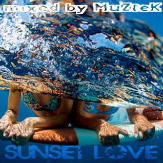 MUZTEK - Sunset Love