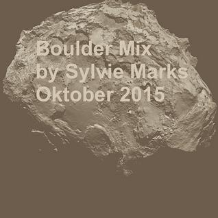 Boulder Mix by Sylvie Marks Oktober 2015