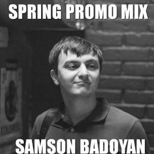 Samson Badoyan - Spring Promo Mix