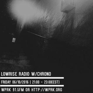 LowRise Radio w/Chrono 06/10/2016