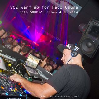 VOZ @ warm up for Paco Osuna Sala SONORA Bilbao 04.10.2014