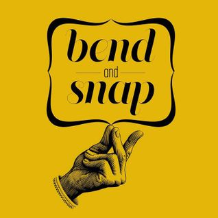 The Bend and Snap