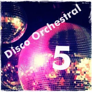 ****Disco Orchestral 5****