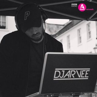 BBC ASIAN NETWORK GUEST MIX // 23.7.16 @DJARVEE