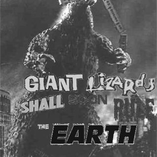 Giant Lizards shall soon rule the Earth! May 22nd, 2013